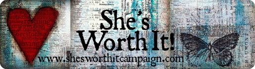 She's Worth it! banner