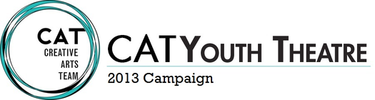 CAT Youth Theatre's June $10,000 Campaign banner