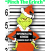 "Help Keith  ""Pinch the Grinch"""