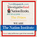 The Nation Institute's Programs: Nation Books | The Investigative Fund | TomDispatch | Fellows | Prizes | Internships