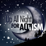 Up All Night for Autism