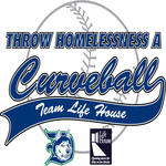"Life House ""Throw Homelessness A Curveball"" - 2012"