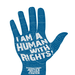 I Am a Human with Rights!