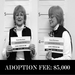 Adoption Fee at $5,000