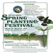 Our 5th Annual Spring Planting Festival, March 16-24, 2013