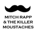 Mitch Rapp & the Killer Moustaches