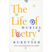 Muriel Rukeyser's essays on the need for poetry as a part of living a full and compassionate life