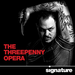 The Threepenny Opera  April 22 through June 1. Photo by Chris Mueller