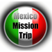 Doug & Wanda's Mission to Mexico
