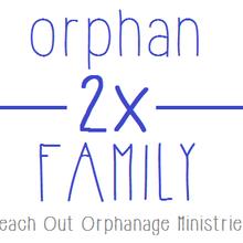 orphan 2x FAMILY