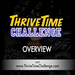 ~~ThriveTime Challenge Overview~~