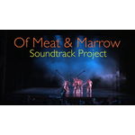 Of Meat and Marrow Soundtrack