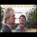 Golf Balls from Heaven 2012 New Video!