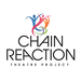 Chain Reaction Theatre Project