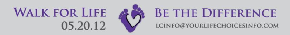 2012 Walk for Life banner