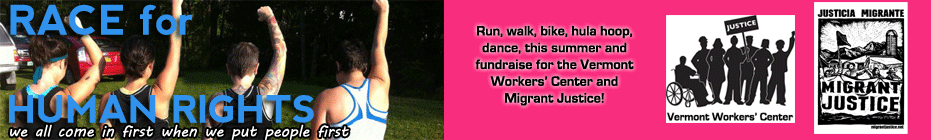 Race for Human Rights—for the Vermont Workers' Center & Migrant Justice banner