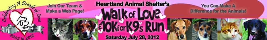 TEAM Walk of Love & 10K for K9s 2012 for the animals at Heartland banner