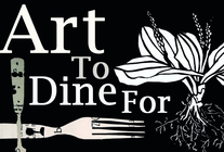 Art To Dine For Soiree Hosts & Friends banner