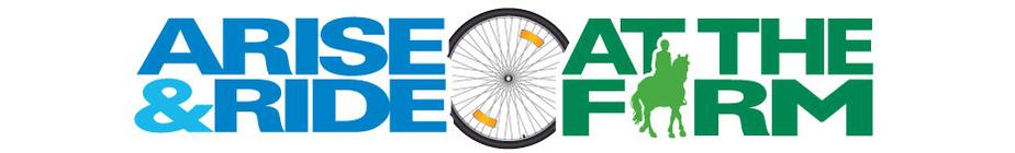 ARISE & Ride at the Farm - 2013 banner