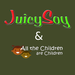 All the Children Are Children JuicySoy Fundraiser
