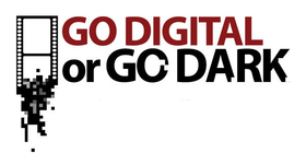 Go Digital or Go Dark banner