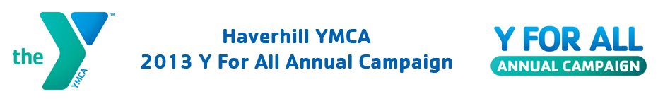 2013 Haverhill YMCA Y For All Annual Campaign banner