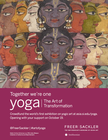 "The Yoga Fusion Studio Supports ""Yoga: The Art of Transfomation"" banner"