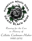 Team Black Rose - Running for the Cure in Memory of Collette Cashman-Maher banner