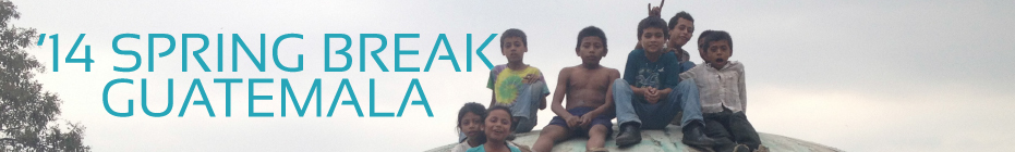 Spring Break in Guatemala banner