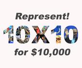 Represent! 10x10 Campaign banner