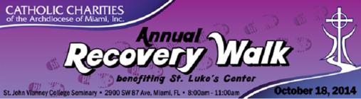 Annual Recovery Walk for St. Luke's Center banner