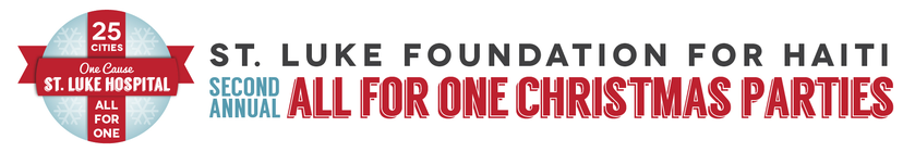 2nd Annual All for One St. Luke Christmas Parties banner