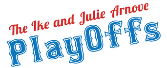 The 2014 Ike & Julie Arnove PlayOffs banner