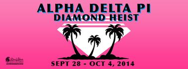 DIAMOND HEIST 2014: ADPi banner