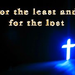 for the least and for the lost 2014