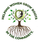 Helping Women Grow Roots in the Community banner