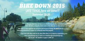 Bike Down 2015 - Cycles of Change Benefit Ride in Lake Tahoe banner