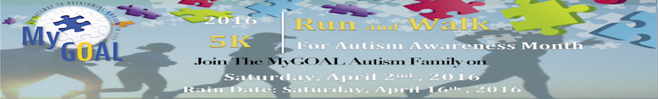 AUTISM 5K RUN-WALK FOR MYGOAL banner