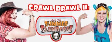 GRAWL Brawl II: Aunt Flo's Summer Slamboree banner