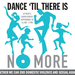 2016 Dance 'til There is No More - VPC Dance Fundraiser