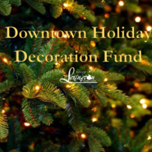 Downtown Holiday Decoration Fund